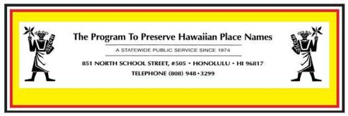 The Program to Preserve Hawaiian Place Names